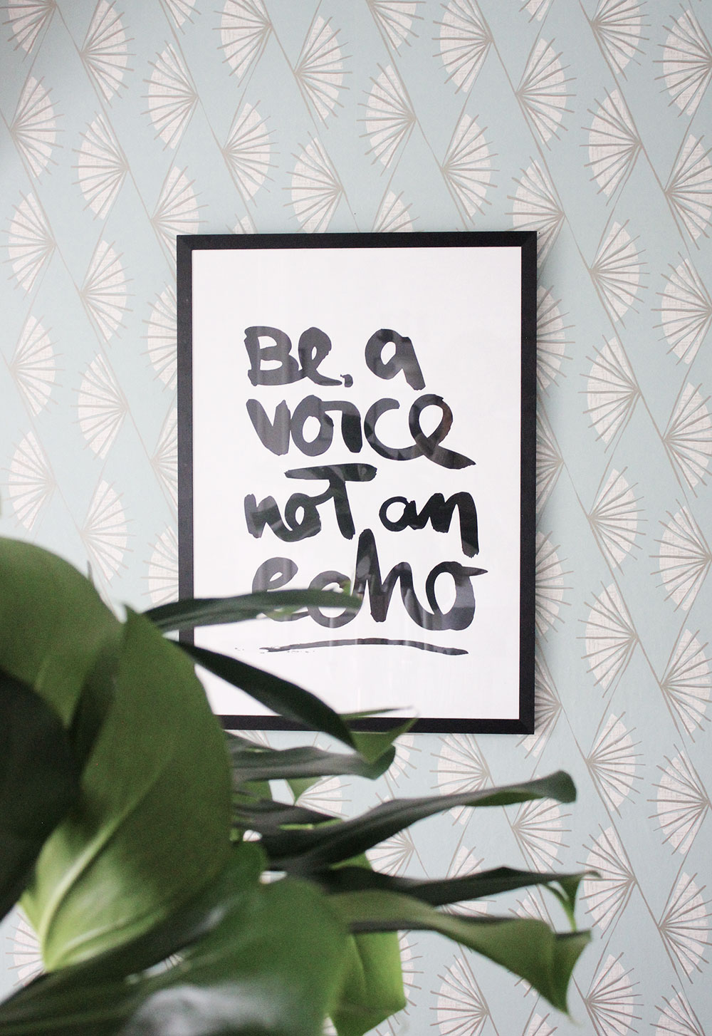 "Print ""Be a voice, not an echo"""