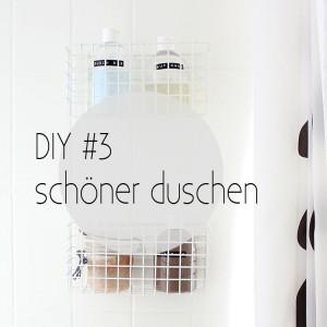 Mein Bad voller DIYs - #3 schöner duschen
