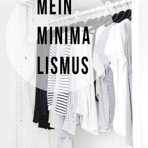 Mein Minimalismus: mein ganz persönlicher Weg, minimalistische Ideen umzusetzen